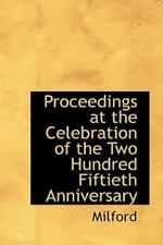 Proceedings at the Celebration of the Two Hundred Fiftieth Anniversary by.