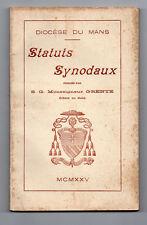 Statuts Synodaux - Discèse du Mans - 1925 - Mg Grente