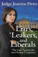 Liars, Leakers, and Liberals by Jeanine Pirro (PDF only, NOT Physical Book)