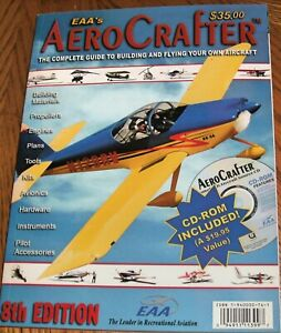 EAA's AERO CRAFTER - THE COMPLETE GUIDE TO BUILDING AND FLYING YOUR OWN AIRCRAFT