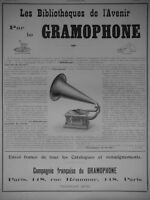 PUBLICITÉ DE PRESSE 1905 LE BIBLIOTHÈQUES DE L'AVENIR PAR LE GRAMOPHONE