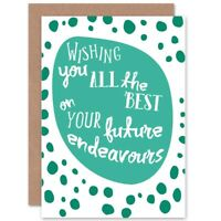 Friendship Best Wishes Luck Endeavour Blank Greeting Card With Envelope