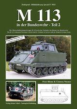 Tankograd 5033 M113 in the Modern German Army Part 2