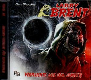 Hörbuch: Dan Shocker LARRY BRENT - Nr. 18 - Verfluchte aus dem Jenseits