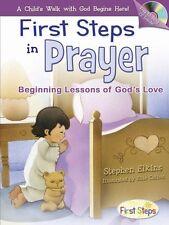 First Steps in Prayer: Beginning Lessons of Gods