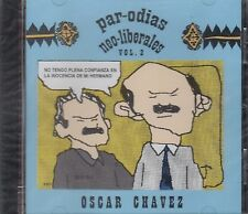 Oscar Chavez Parodias Neo Liberales Vol 2 CD New Nuevo sealed