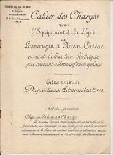 AMN. CHEMINS DE FER MIDI CAHIER DES CHARGES LIGNE LANNEMEZAN-ARREAU-CADEAC 1914