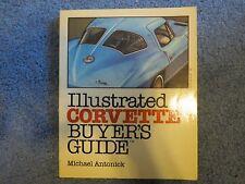 Illustrated CORVETTE Buyer's Guide - Michael Antonick