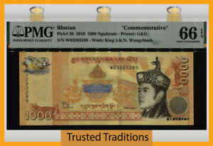 TT PK 36 2016 BHUTAN 1000 NGULTRUM COMMEMORATIVE PMG 66 EPQ GEM UNCIRCULATED!
