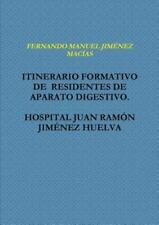 Itinerario Formativo de Residentes de Aparato Digestivo. Hospital Juan Ramon...