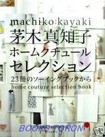 New! Machiko Kayaki Home Couture Selection /Japanese Clothes Sewing Pattern Book