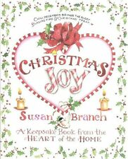 Christmas Joy : A Keepsake Book from the Heart of the Home by Susan Branch