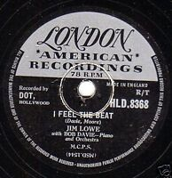 """1956 JIM LOWE 78  """" BY YOU, BY YOU, BY YOU / I FEEL THE BEAT"""" LONDON HLD 8368 E-"""