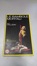 LE BAMBOLE MORTALI, Brett Halliday, Gialli Garzanti 47, 1966, tascabile