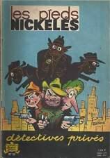 LES PIEDS NICKELES N°32 . DÉTECTIVES PRIVÉS . REEDITION PAPIER 1964 .