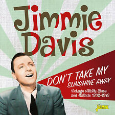 Jimmie Davis - Don't Take My Sunshine Away Vintage Hillbilly Blues & Ballads193