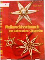 Weihnachtsschmuck a. Böhmischen Glasperlen + Handgemachte Dekoration Weihnachten
