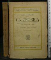 LA CRONICA. Dino Compagni. Felice Le Monnier.
