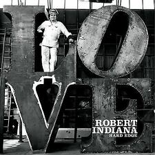 Robert Indiana: Hard Edge