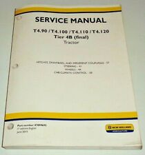 New Holland T490 To T4120 4b Tractor Loadercabplatform Service Manual Oem