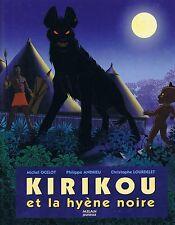 Kirikou et La Hyène Noire * Michel OCELOT * Ed MILAN * Album rigide pour enfant