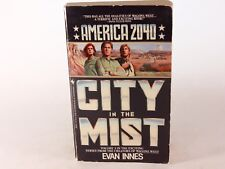 GOOD! America 2040 Vol. 3 City in the Mist by Evan Innes (1987, 1st Edition PB)