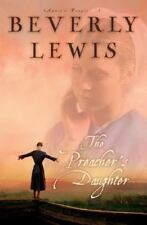 THE PREACHER'S DAUGHTER -BOOK ONE ANNIE'S PEOPLE-BY BEVERLY LEWIS FREE SHIPPING