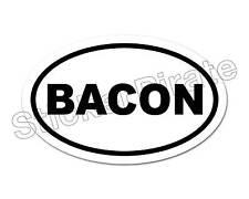 * Oval Euro Car Magnet BACON Redneck Baconator  Magnetic Bumper Sticker
