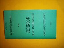 1941 USMC PARAMARINE JOHNSON LIGHT MACHINE GUN 1ST EDITION INST MANUAL REPRINT