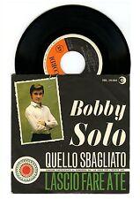 Disco 45 giri - BOBBY SOLO - Quello sbagliato / Lascio fare a te