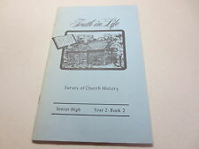 Truth in Life Survey of Church History Senior High Year 2 Book 2 vintage pb