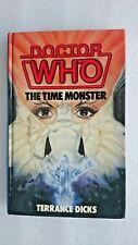 Doctor Who and the Time Monster by Terrance Dicks (Hardback, 1985)
