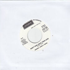HODGES JAMES & SMITH - don't take away your love / A. GENOVESE - un grido... 7""