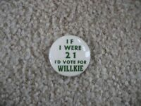IF I WERE 21 I'D VOTE FOR WENDELL WILLKIE Political Pinback Button FREE SHIPPING