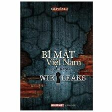 Bi Mat Viet Nam Qua Ho So Wikikeaks (tap 2) vol. 2 (2011, Paperback)