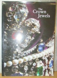 The Crown Jewels: Incorp the Martin Tower Exhibition at The Tower of London