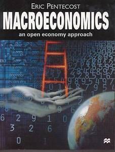 Macroeconomics: An Open Economy Approach .E.Pentescost. free UK post.