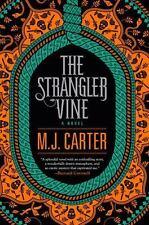 The Strangler Vine (A Blake and Avery Novel) 9780399171673 by Carter, M.J.