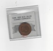 **1903**,Coin Mart Graded Canadian, Large One Cent, **AU-50**Clnd/Corrosion