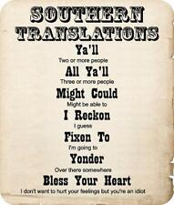 funny Southern translations sign Ya'll All Ya'll Might Could I Reckon Fixen To