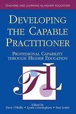 Developing the Capable Practitioner: Professional Capability Through Higher Edu