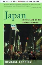 Japan : In the Land of the Broken-Hearted by Michael Shapiro (2000, Paperback)