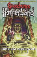 Goosebumps HorrorLand: Help! We have strange powers! by R L Stine (Paperback)