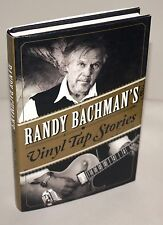 Randy Bachman's Vinyl Tap Stories [SIGNED 1st Edition] of The Guess Who & BTO