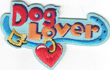 """DOG LOVER"" PATCH - DOGS - PETS - PUPPIES -LOVE / Iron On Embroidered Applique"