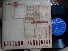 LUCIANO SANGIORGI LP 25 CM ANNO 55 IMPRESSIONI ITALIANE EX++