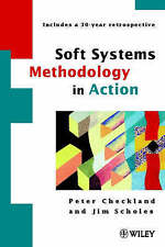 Soft Systems Methodology in Action by Jim Scholes, Peter Checkland (Paperback, 1