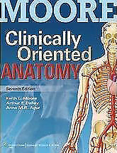 NEW Clinically Oriented Anatomy by Keith L. Moore
