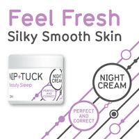 NIP & TUCK BEAUTY SLEEP NIGHT CREAM PLUMPS SKIN STOPS SAGGING ANTI AGING