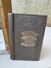 BOSTON ALMANAC,1849, by S.N.Dickinson,Folding MAP